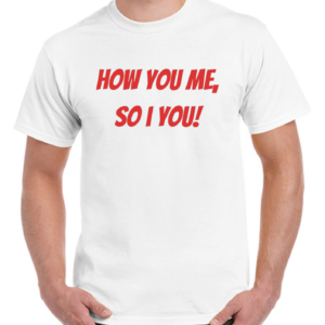 How You Me So I You!